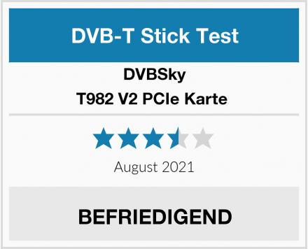 DVBSky T982 V2 PCIe Karte  Test